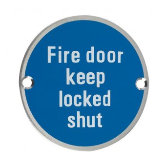 "ZOO ZSS13SS 76MM SSS ""FIRE DOOR KEEP LOCKED SHUT"""