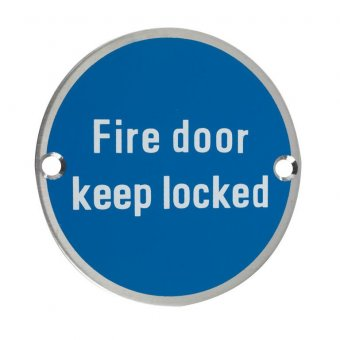 "ZOO ZSS10SS 76MM DOOR SIGN SSS ""FIRE DOOR KEEP LOCKED"""